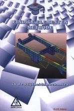 H.J.H. Adams , Eindige elementen methode in de stijfheidsmechanica