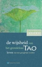 , de wijsheid van het grondeloze Tao