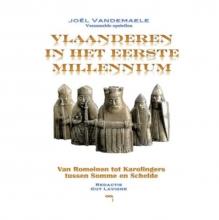Joël  Vandemaele Vlaanderen in het eerste millennium