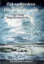 Jaap Boekestein Tais Teng, Orkaanhoeders en Dijkenfluisteraars