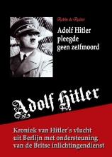 Robin de Ruiter , Adolf Hitler pleegde geen zelfmoord