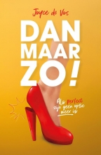 Joyce De Vos , Dan maar zo!