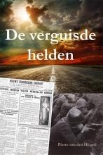 Pierre van den Heuvel , De verguisde helden