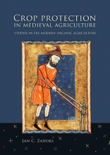 Jan Zadoks , Crop protection in medieval agriculture