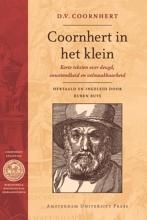 D.V. Coornhert , Coornhert in het klein