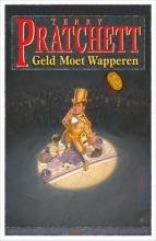 Terry Pratchett , Geld moet wapperen