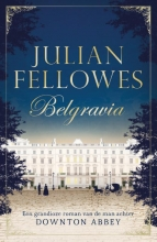Julian  Fellowes Belgravia