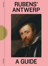 Irene Smets , Rubens` Antwerp - A Guide
