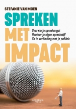 Stefanie Van Moen , Spreken met impact