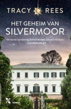 Tracy Rees , Het geheim van Silvermoor