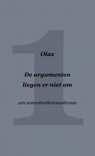 Olax . , De argumenten liegen er niet om