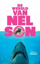 Marco Driehuizen , De wereld van Nelson
