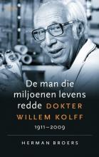 Herman Broers , De man die miljoenen levens redde