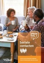 Stichting Het Begint met Taal & VU-NT2 , Spreektaal 3 Sociale contacten