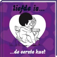Liefde is.... De eerste kus