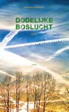 Maarten  Bommel Dodelijke boslucht