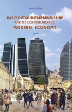 Anton Kruft Early Dutch entrepreneurship and its contribution to modern economy