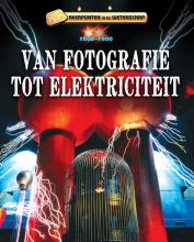 Charlie  Samuels Keerpunten in de Wetenschap - Van fotografie tot elektriciteit