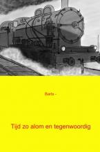 Barts  - Tijd zo alom en tegenwoordig
