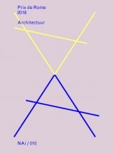 Prix de Rome 2018 Architectuur Prix de Rome 2018 Architecture