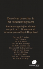 J.W.H. van Wijk B.F. Assink  M.E. Honée  Y. Borrius  M.J. Kroeze  G.C. Makkink  L. Timmerman, De rol van de rechter in het ondernemingsrecht