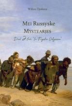 Willem Tjerkstra , Mei Russyske Mystearjes Diel 2 fan `In Fryske Odyssee