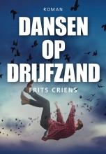 Frits  Criens Dansen op drijfzand