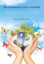 Berend Warrink , De klimaatcrisis voorbij