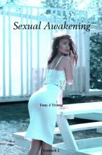 Tony J Tromp , Sexual Awakening