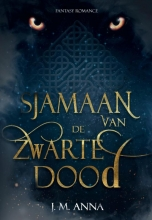 J.M. Anna , Sjamaan van de Zwarte Dood