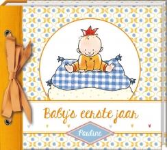 Pauline Oud , Baby`s eerste jaar - Pauline Oud