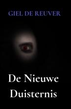 Giel De Reuver , De Nieuwe Duisternis