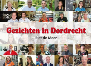 Piet de Meer , Gezichten in Dordrecht