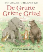 Julia  Donaldson De Grutte Griene Grizel