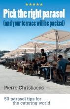 Pierre Christiaens , Pick the right parasol