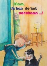 Bert van Doorn , Mam, ik kan de kat verstaan