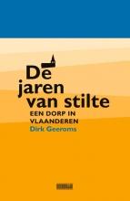 Dirk Geeroms , De jaren van stilte