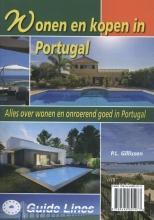 Peter Gillissen , Wonen en kopen in Portugal