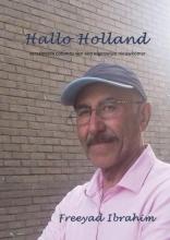 Freeyad Ibrahim , Hallo Holland