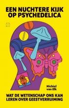 Michiel van Elk , Een nuchtere kijk op psychedelica