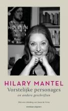 Hilary Mantel , Vorstelijke personages