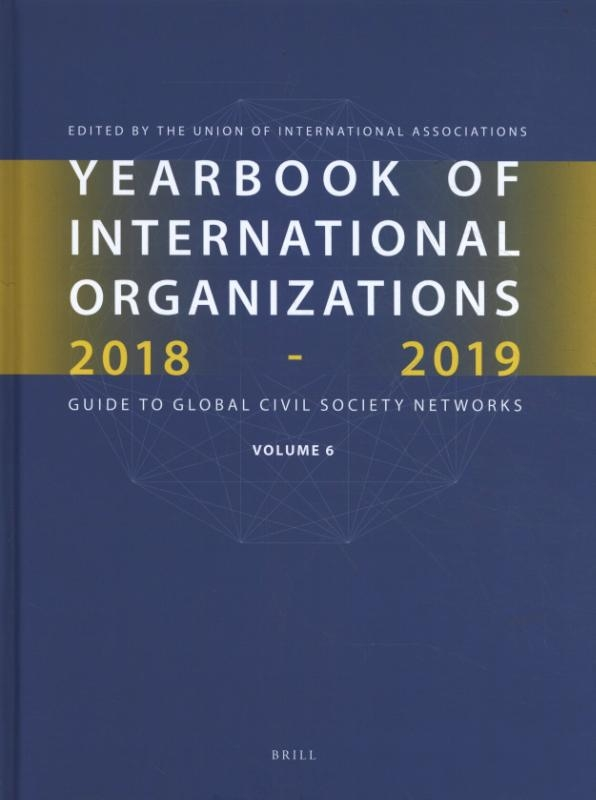 ,Yearbook of International Organizations 2018-2019, Volume 6