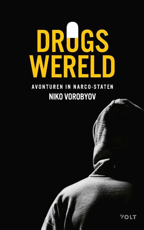Niko Vorobyov,Drugswereld