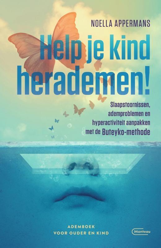 Noella Appermans,Help je kind herademen!