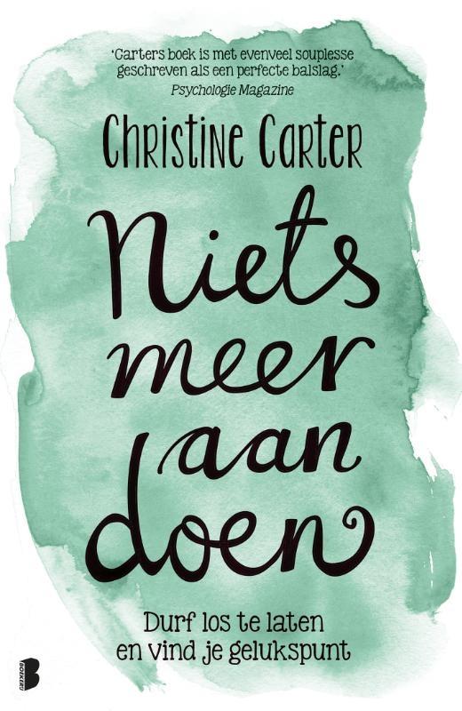 Christine Carter,Niets meer aan doen