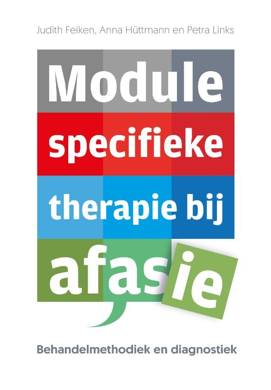Judith Feiken, Anna Hüttmann, Petra Links,Module specifieke therapie bij afasie