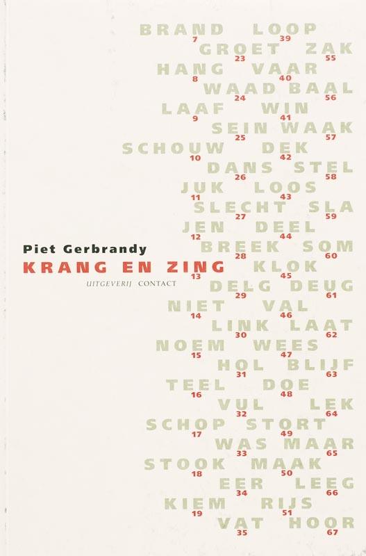 Piet Gerbrandy,Krang en zing