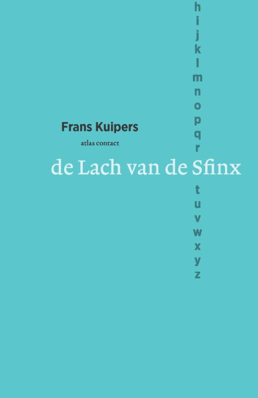 Frans Kuipers,De lach van de Sfinx