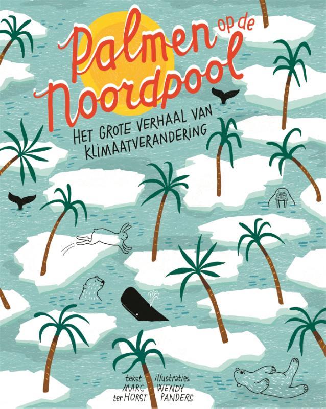 Marc ter Horst,Palmen op de Noordpool