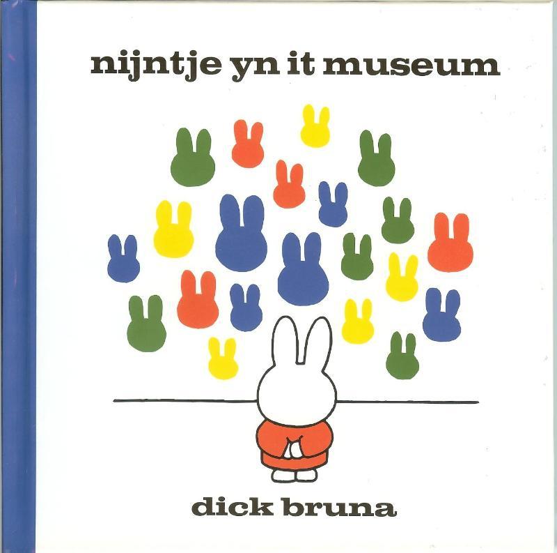 Dick Bruna,Nijntje yn it museum